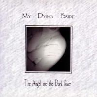 My Dying Bride-The Angel And The Dark River