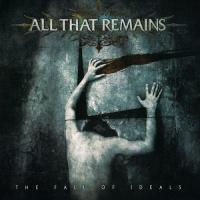 All That Remains-The Fall of Ideals