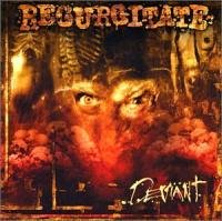 Regurgitate-Deviant