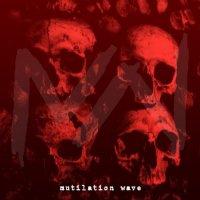 Mutilation Wave-Mutilation Wave