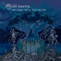 Rot Schimmel-Singing With The Moon