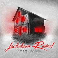 Lockdown Revival-Stay Home