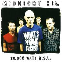 Midnight Oil-20000 Watt RSL (Greatest Hits)