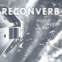 Reconverb-Airport Oxygen Bar