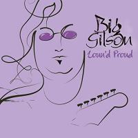 Big Gilson-Loun\'d Proud