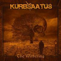 Kurb Saatus-The Withering