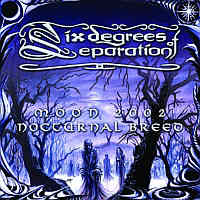 Six Degrees Of Separation-Moon 2002: Nocturnal Breed
