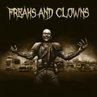Freaks And Clowns-Freaks And Clowns