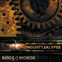 Bog Morok-Industrialypse