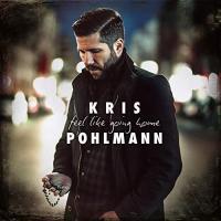 Kris Pohlmann-Feel Like Going Home