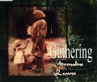 The Gathering-Adrenaline-Leaves