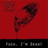 Dead Acid-Fuck, I\'m Dead