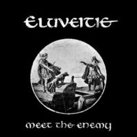 Eluveitie-Meet The Enemy
