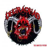 Degradead-The Monster Within