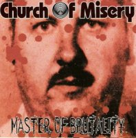 Church of Misery-Master of Brutality