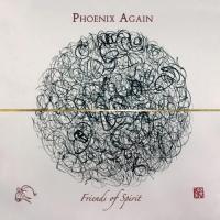 Phoenix Again-Friends Of Spirit