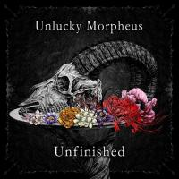 Unlucky Morpheus-Unfinished