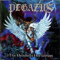 Pegazus-The Headless Horseman (Gold Edition,Re-released 2008)