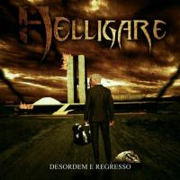 Helligare-Desordem e Regresso