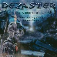 Dezaster-No Surrender