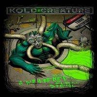 Kold Creature-A Weakened State