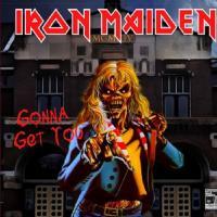 Iron Maiden-Gonna Get You 28.04.1981 (Bootleg)