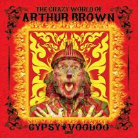 The Crazy World Of Arthur Brown-Gypsy Voodoo