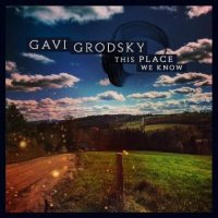 Gavi Grodsky-This Place We Know