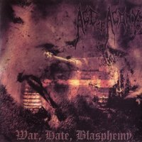 Age Of Agony-War, Hate, Blasphemy