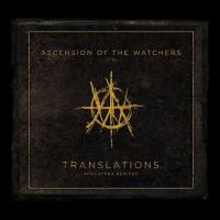 Ascension Of The Watchers-Translations: Apocrypha Remixed