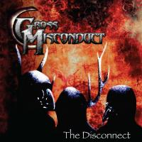 Gross Misconduct-The Disconnect