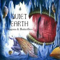 Quiet Earth-Dragons & Butterflies