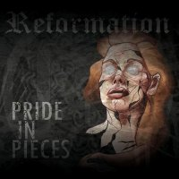 Pride In Pieces-Reformation