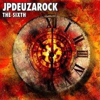 Jpdeuzarock-The Sixth
