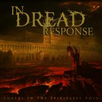 In Dread Response-Embers in the Spiritless Void