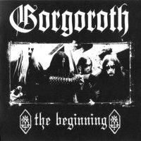 Gorgoroth-The Beginning (Bootleg)