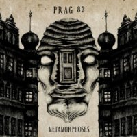 Prag 83-Metamorphoses