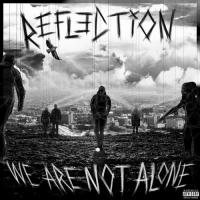 Refl3ction - We Are Not Alone mp3