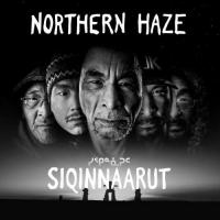 Northern Haze-Siqinnaarut