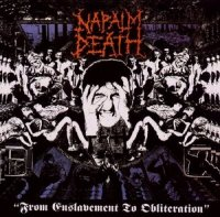 Napalm Death-From Enslavement To Obliteration (2012 Remastered)