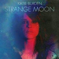 Katie Burden-Strange Moon