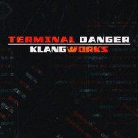 Terminal Danger-Klangworks