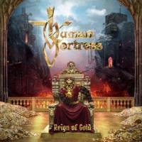 Human Fortress-Reign of Gold