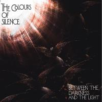 The Colours Of Silence-Between The Darkness And The Light
