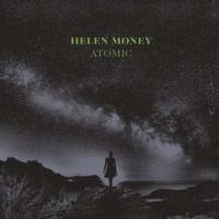Helen Money-Atomic