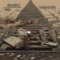 Derelict Sun-Chaining Freedom