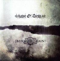 Shape of Despair / Before the Rain-Split (Vinyl Rip 16/44.1)