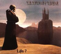 Gloomy Grim-Life?