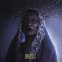 Mary & The Highwalkers-Hounds
