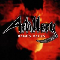 Artillery-Deadly Relics (Compilation)